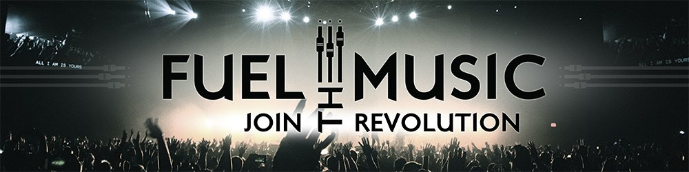 Fuel The Music Join The Revolution